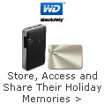 Store, access and share their holiday memories with gifts from WD®