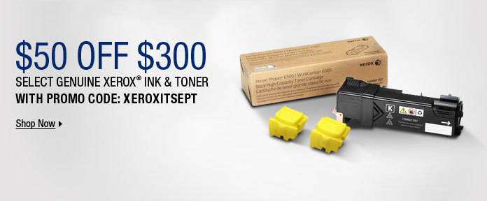 $50 off $300 Genuine Xerox® Ink & Toner
