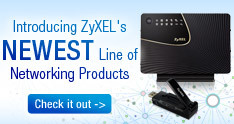 Newest Line of Networking Products