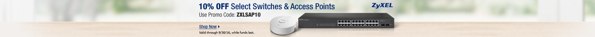 10% off select switches & access points